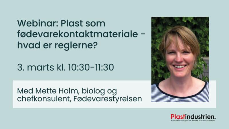 Mette Holm fra Fødevarestyrelsen - oplægsholder på webinar om fødevarekontaktmaterialer.